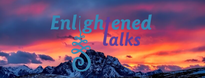 Enlightened Talks